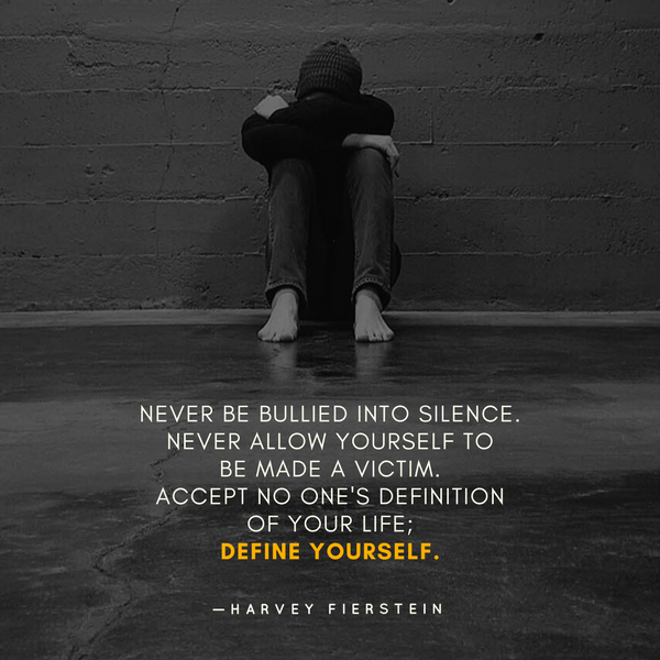 Never be bullied
